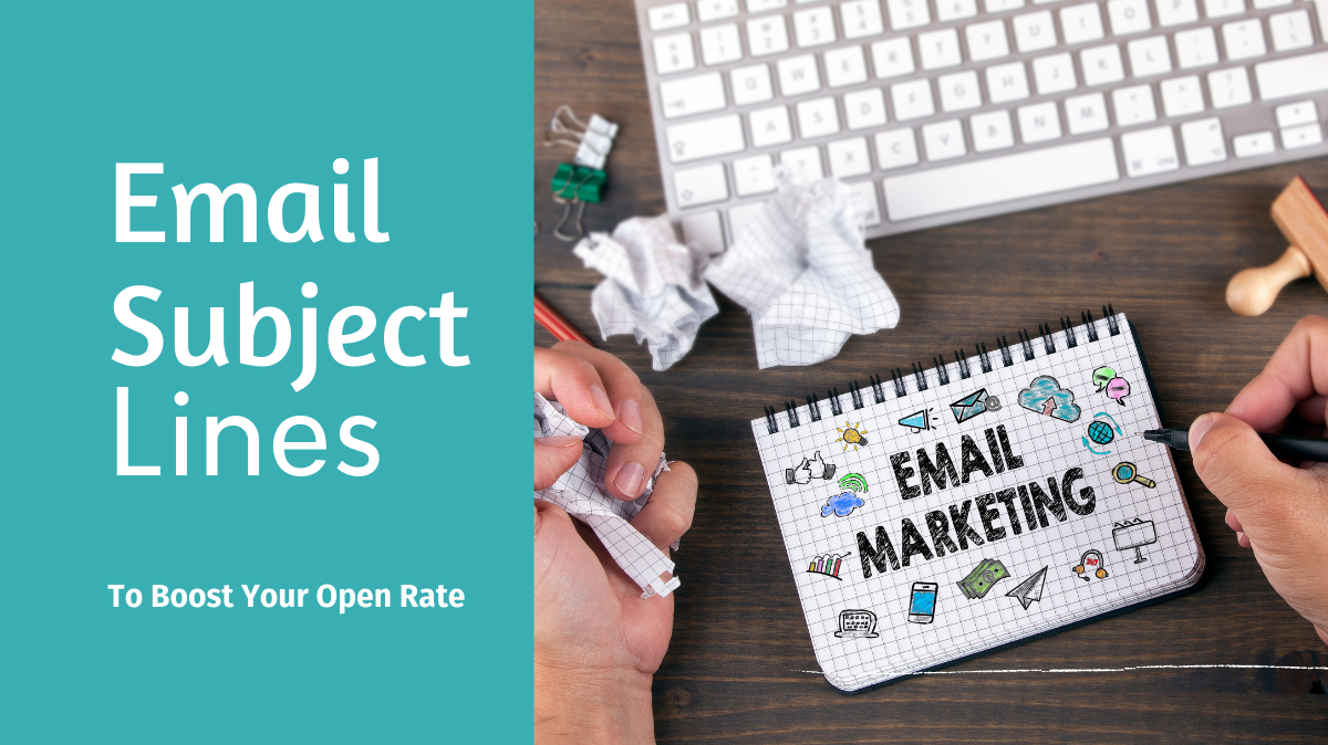 Email Subject Lines That Get Your Emails Opened