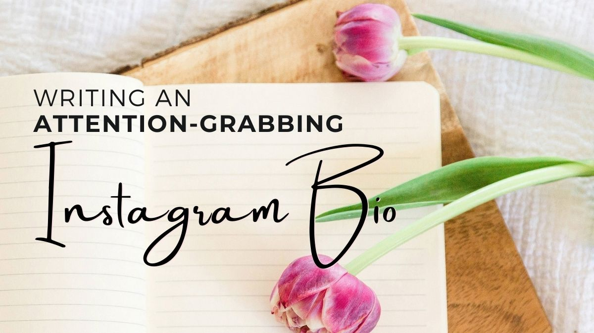 How to write an attention-grabbing Instagram Bio