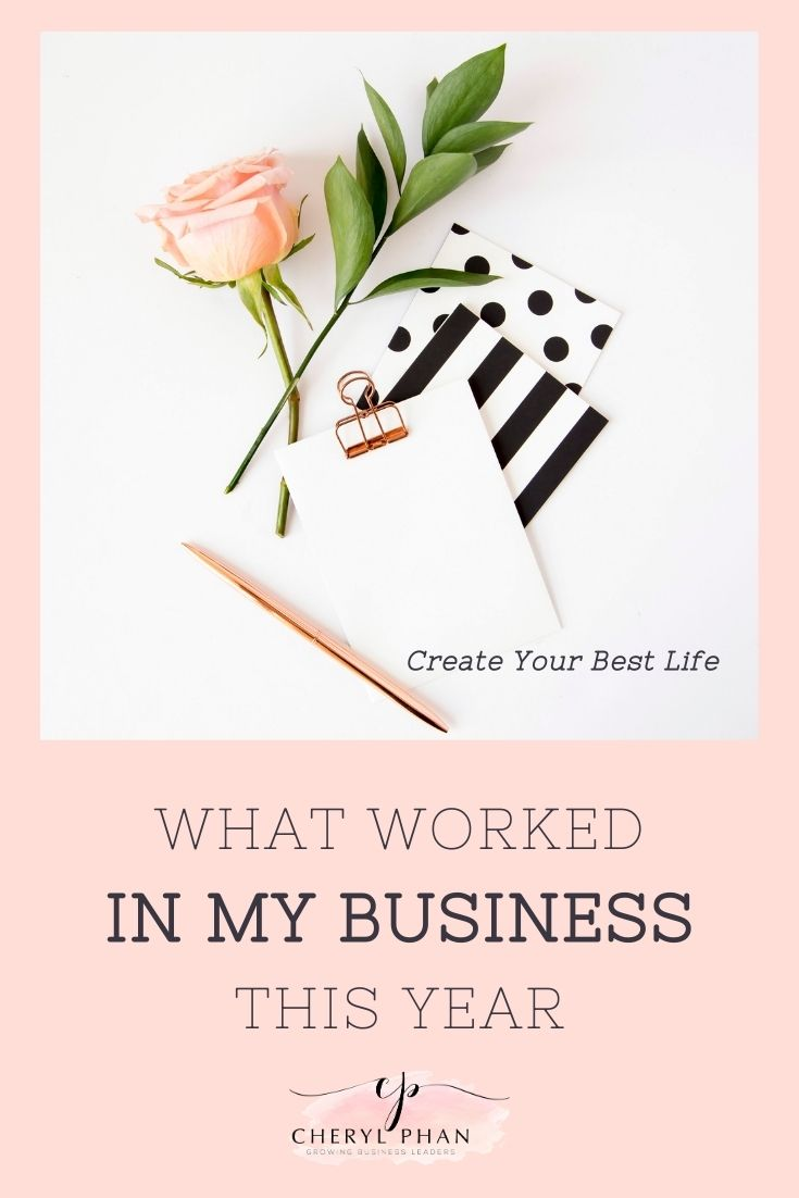 What Worked in My Business This Year_Cheryl Phan