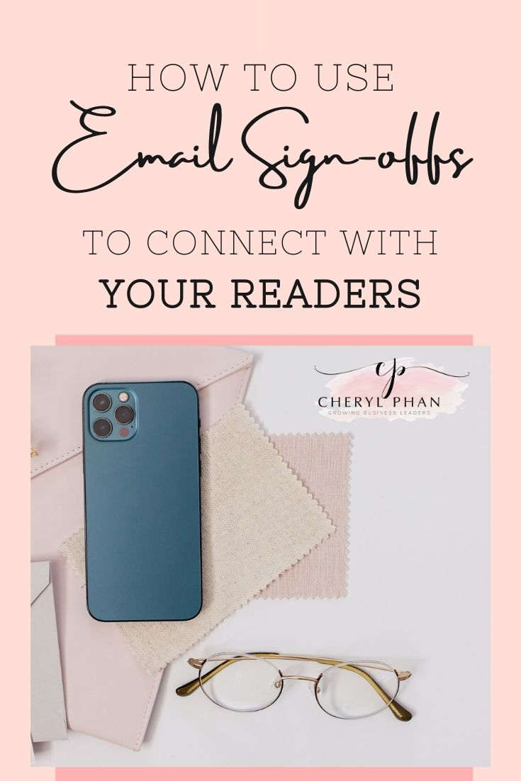 How to Use Email Sign-Offs to connect with Your Readers