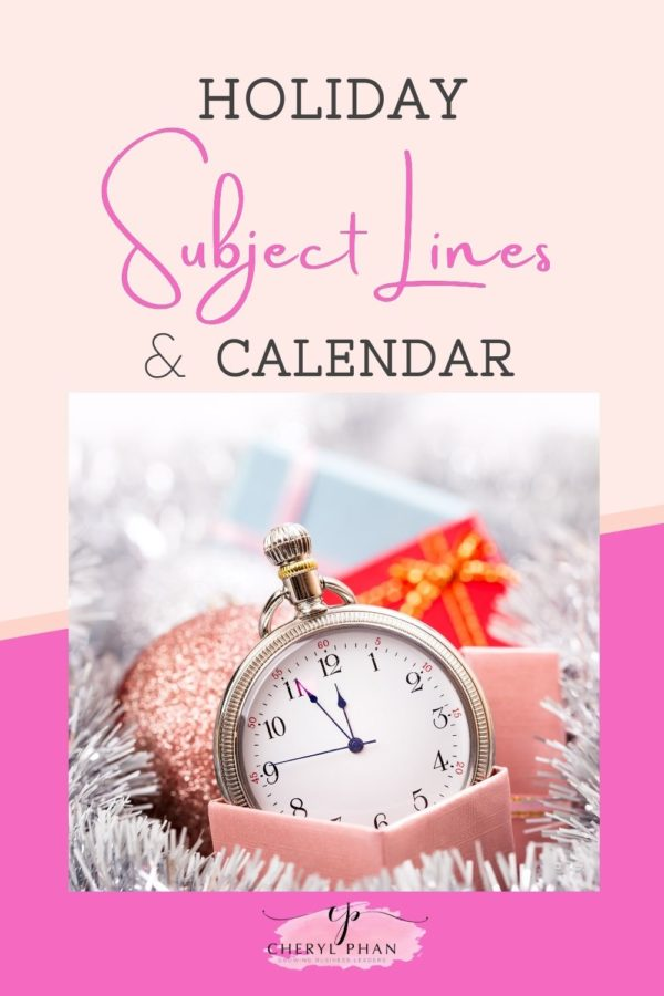 Holiday Subject Lines and Calendar by Cheryl Phan