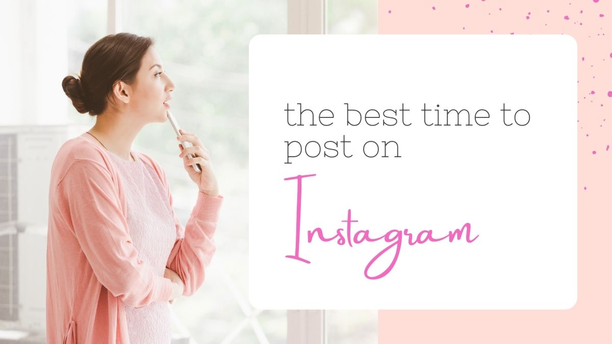 When is the Best Times to Post on Instagram-Cheryl Phan